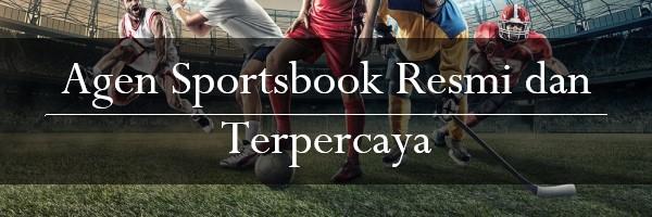 Agen Sportsbook Resmi dan Terpercaya