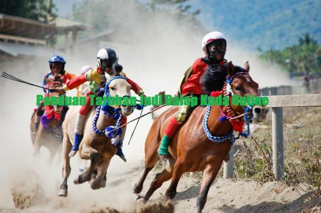 Panduan Taruhan Judi Balap Kuda Online