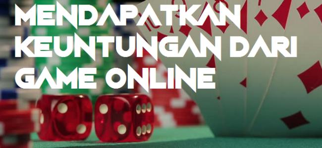 Mendapatkan Keuntungan Dari Game Online
