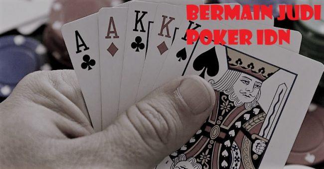 Main Judi Idn Poker Terbaik Indonesia